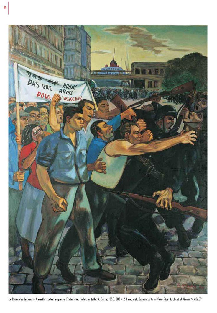 Antoine Serra - La grève des dockers à Marseille contre la guerre d'Indochine - 1950