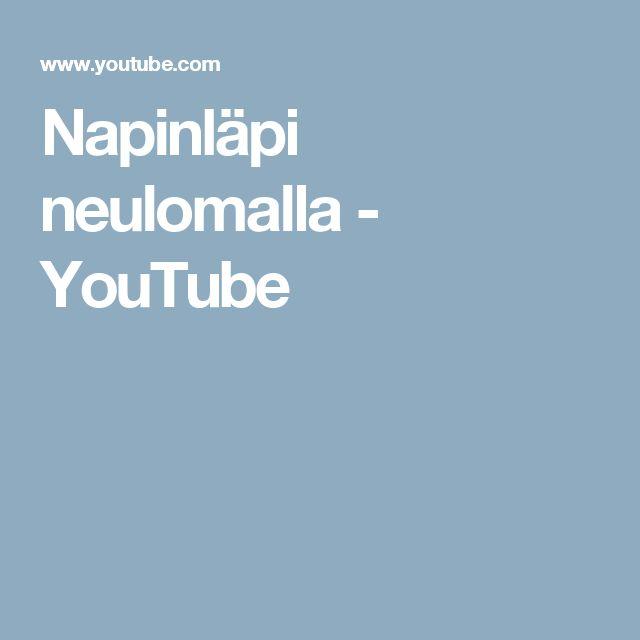 Napinläpi neulomalla - YouTube