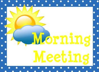 17 best images about morning meeting on pinterest great for Morning meeting lesson plan template