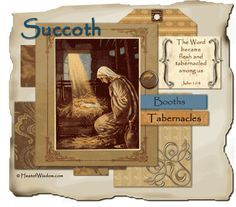 Birth of Yahshua (Jesus) and the Feast of Tabernacles - Heart of Wisdom