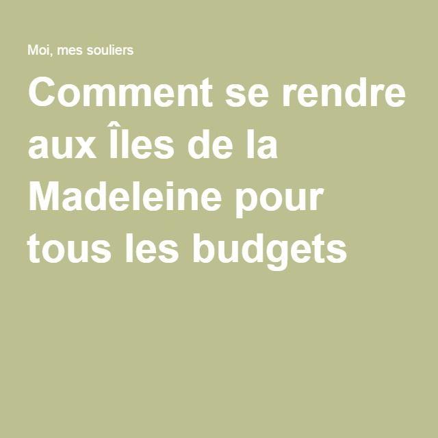 Comment se rendre aux Îles de la Madeleine pour tous les budgets
