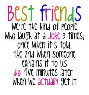 BEST FRIENDS!! Such an ALL Girls thing!!