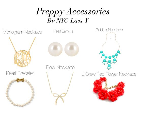 Must-have preppy accessories.