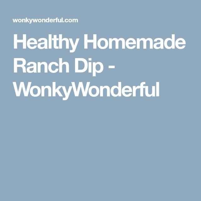 Healthy Homemade Ranch Dip - WonkyWonderful