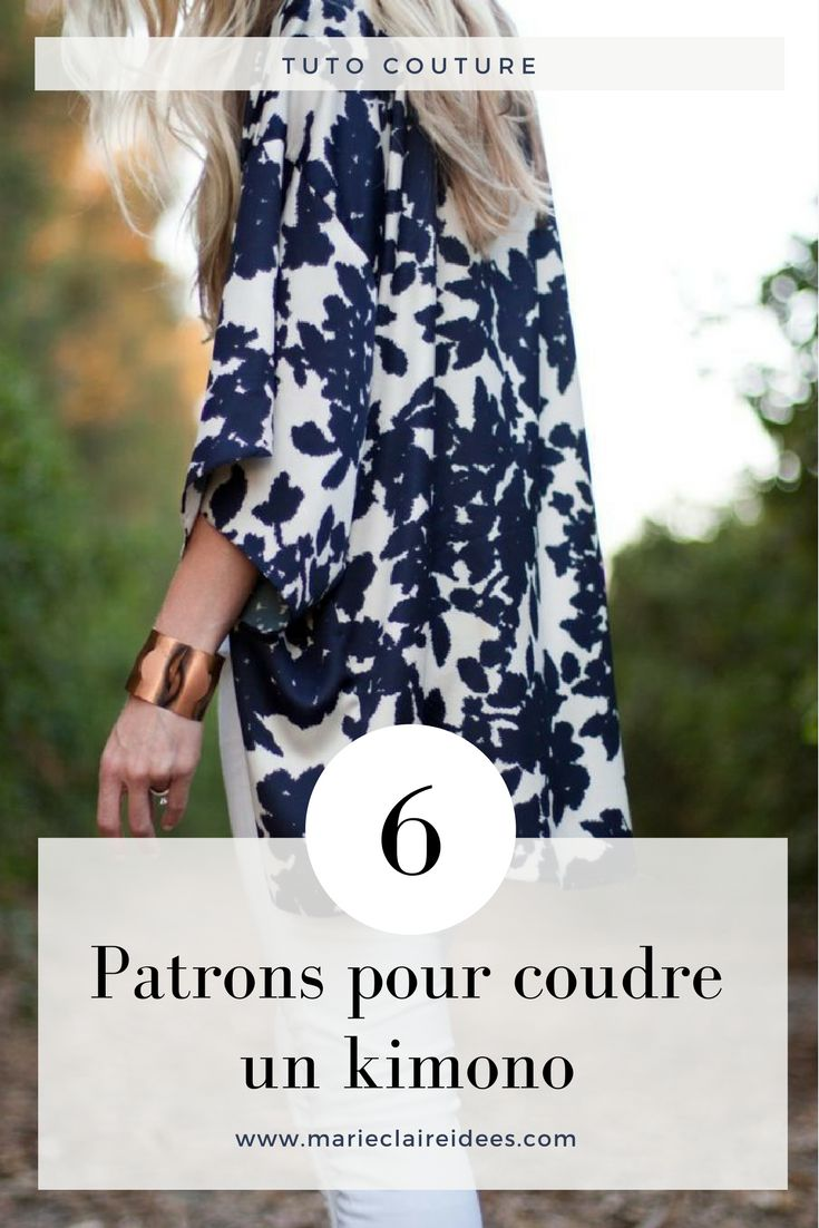 6 patrons pour coudre un kimono / diy couture / tuto pour coudre un kimono