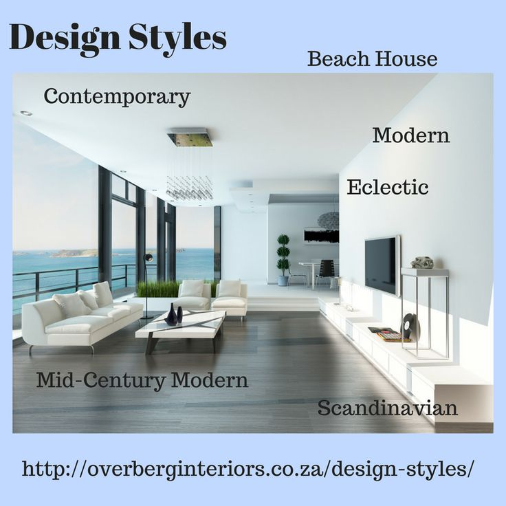 Our Design Styles:  Modern, Beach House, Contemporary & Mid-Century Modern