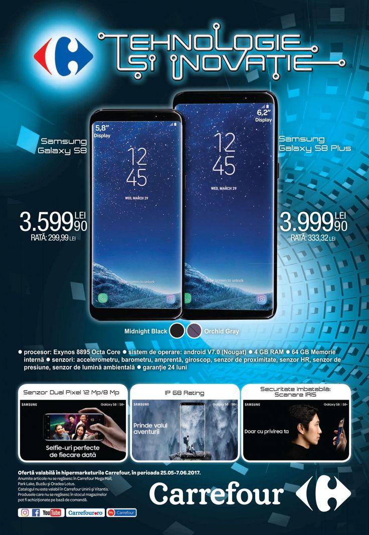 Catalog Carrefour Electronice & Electrocasnice 25 Mai - 07 Iunie 2017! Oferte si recomandari: Samsung Galaxy S8 3.599,90 lei; iPhone 7 Apple 3,899,90 lei