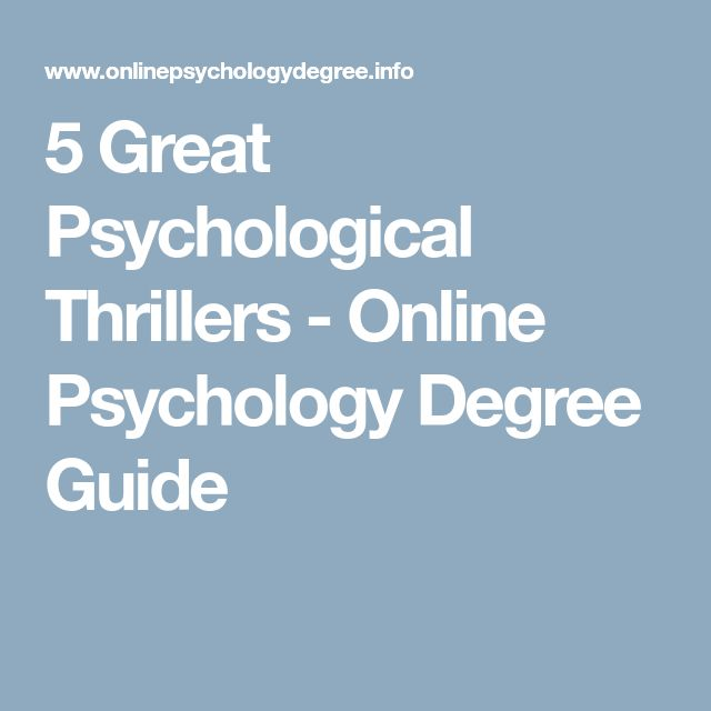 5 Great Psychological Thrillers - Online Psychology Degree Guide