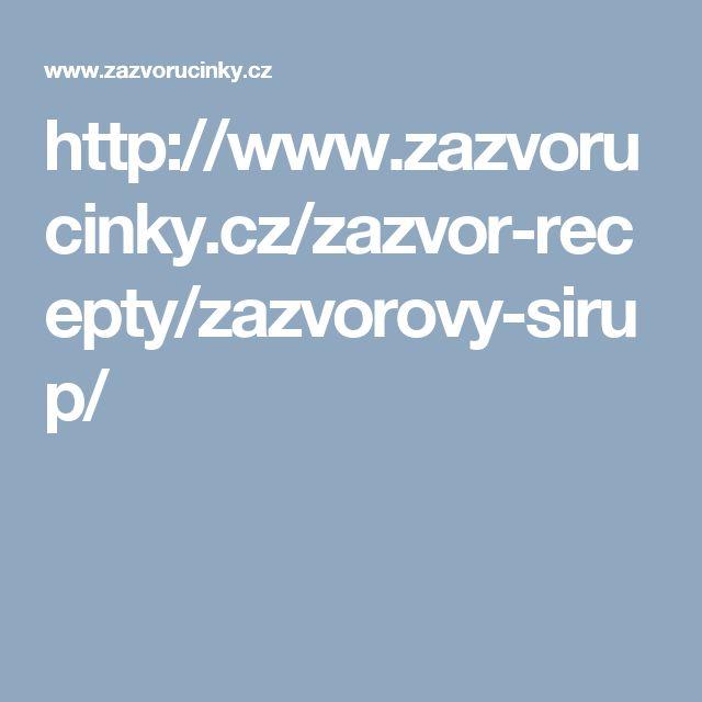 http://www.zazvorucinky.cz/zazvor-recepty/zazvorovy-sirup/