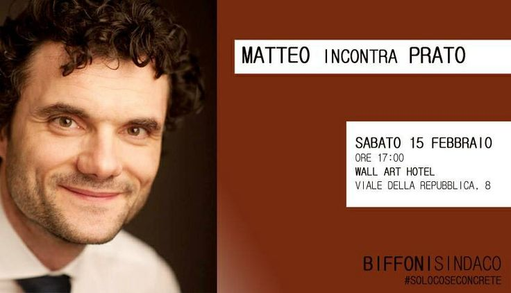 @PratoperRenzi: @MattBiff incontra #Prato  Sabato 15 febbraio, ore 17,00 C/O Wall Art Hotel #BiffoniSindaco #solocoseconcrete