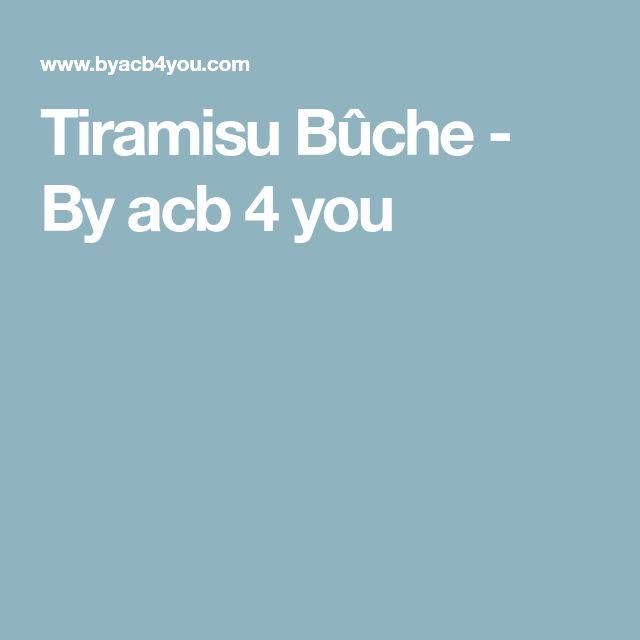 Tiramisu Bûche - By acb 4 you