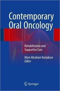 Contemporary Oral Oncology: Rehabilitation and Supportive Care 1st ed. 2017 Edition has been published on MedicalBooksPlus.com: Free Medical Books - https://medicalbooksplus.com/23771/contemporary-oral-oncology-rehabilitation-and-supportive-care/