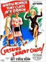 Some Like It Hot // Certains l'aiment chaud