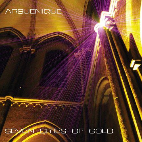 arsuenique - seven cities of gold (devotional midas remix)