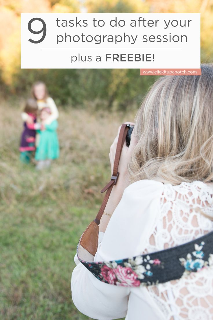9 step-by-step checklist of what to complete after a photography session plus a FREEBIE!