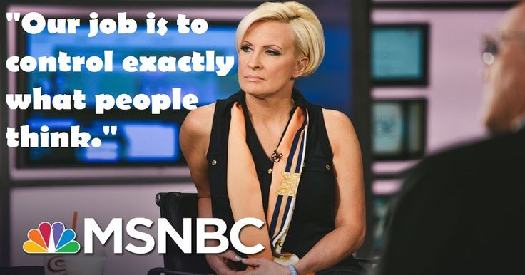 "Mika Brzezinski, a popular anchor on MSNBC, recently proclaimed that it's ""Our job,"" to ""control exactly what people think."" Still trust the MSM? Ah, hell no!  Never did, never will!!!!!"
