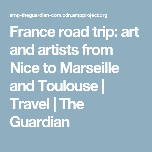 Travelling From Nice To Toulouse Roadtrip: Best 25+ Road Trip France Ideas On Pinterest