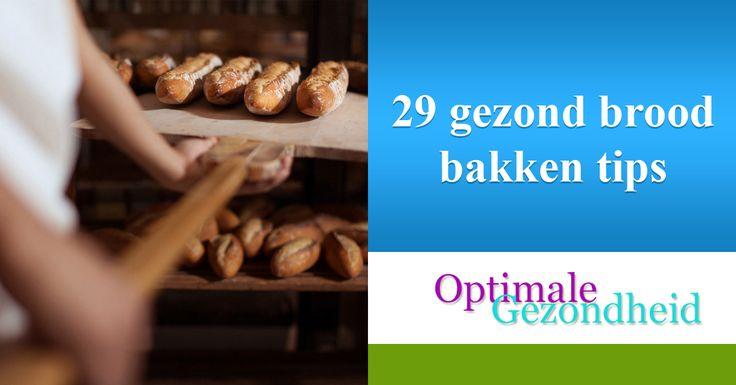 29 gezond brood bakken tips