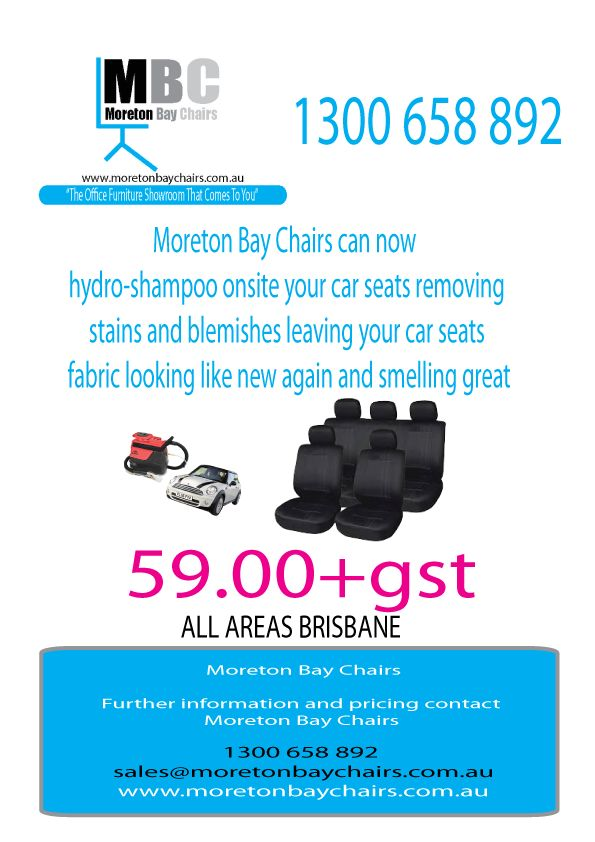 MORETON BAY CHAIRS CAR SEAT ONSITE HYDRO SHAMPOO OFFER