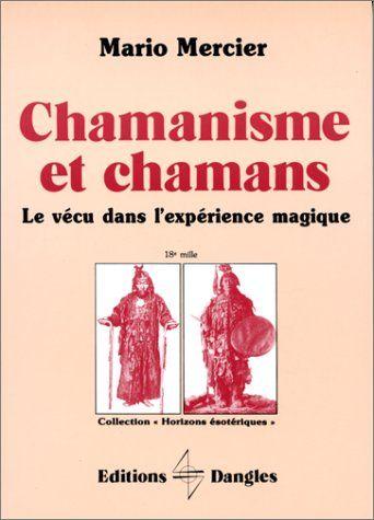 Chamanisme et chamans : Le Vécu dans l'expérience magique... https://www.amazon.fr/dp/2703303114/ref=cm_sw_r_pi_dp_x_rte5ybET6QRQ8