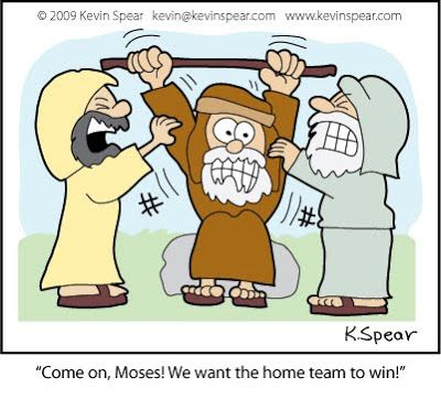 Cartoon of Moses, Aaron and Hur in Exodus 17. One guy says ...
