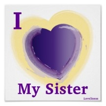 Of course il always love my sister but it looks  like I will have to do it from a distance. A little txt here and there but not like it used to be. No more playing games or visiting or bbq'ing.