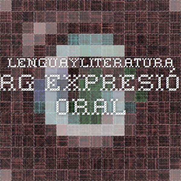 lenguayliteratura.org Expresión oral