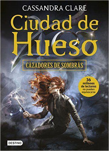 Descargar Ciudad De Hueso Kindle, PDF, eBook, Ciudad De Hueso de Cassandra Clare PDF, Kindle Gratis