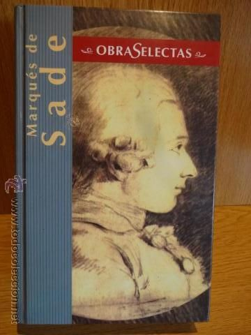 EL MARQUÉS DE SADE. OBRAS SELECTAS. ED / EDIMAT LIBROS - 2004. LIBRO OCASIÓN.