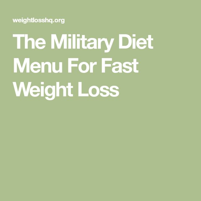 The Military Diet Menu For Fast Weight Loss