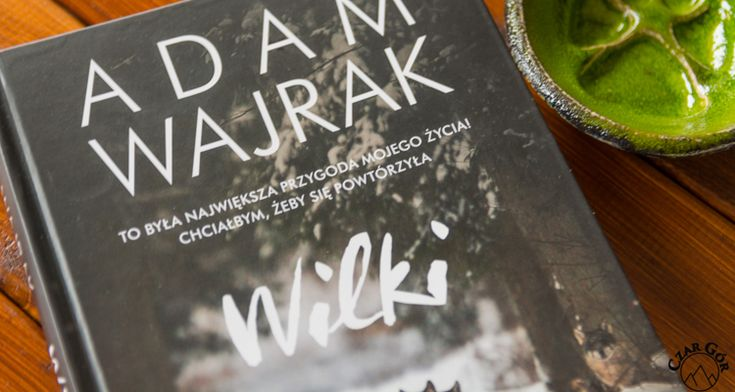"""""""Wilki"""" – Adam Wajrak"""