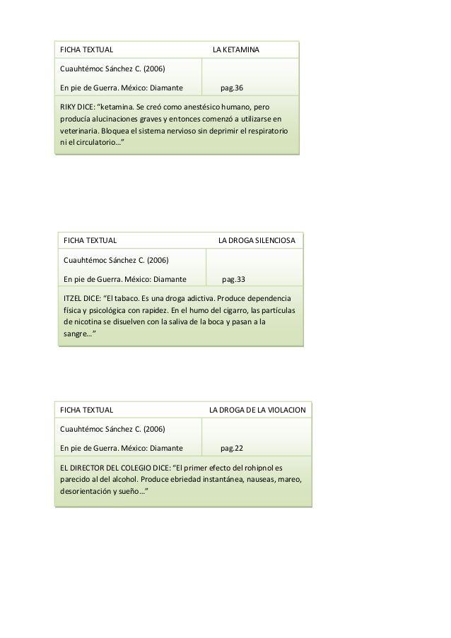 """FICHA TEXTUAL LA KETAMINA Cuauhtémoc Sánchez C. (2006) En pie de Guerra. México: Diamante pag.36 RIKY DICE: """"ketamina. Se ..."""