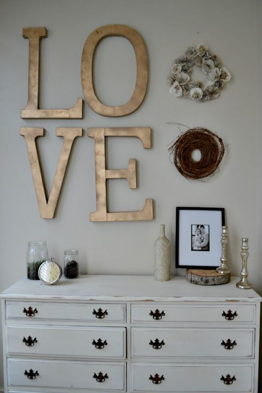 love this LOVE. Lg letters at JoAnns. Finish w metallic paint and stain.