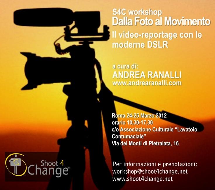 S4C Workshop su Video-Reportage con le moderne DSLR