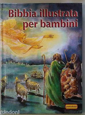 La Bibbia Illustrata Per Bambini  - Pestalozzi Editore -