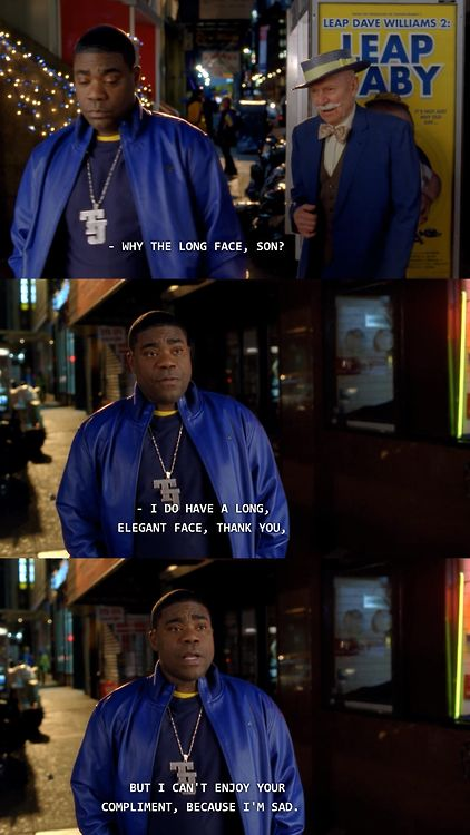 "And when he had a heart-to-heart with Leap Day William. | Tracy Jordan's 24 Best Lines On ""30 Rock"""
