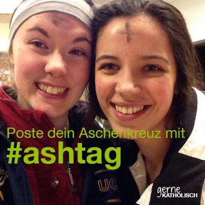"""Poste ein Selfie von deinem Aschenkreuz in einem sozialen Netzwerkund versehe es mit dem Hashtag #ashtag  In sozialen Netzwerken wie twitter, instagram oder auch auf facebook benutzt man sog. """"Hashtags"""" (wegen der Raute # davor, die im Englischen """"hash"""" heißt). Damit kann man besser nach Stichworten suchen.  Am Aschermittwoch bekommen wir in katholischen Kirchen das Aschenkreuz auf die St ..."""