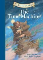 The time machine /A scientist invents a time machine and uses it to travel to the year 802,701 A.D., where he discovers the childlike Eloi and the hideous underground Morlocks.