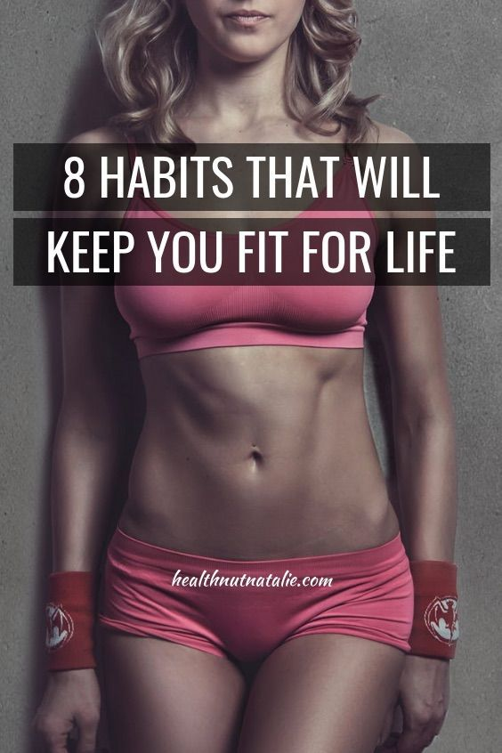 48f6534023 8 Habits That Will Make You Fit For Life