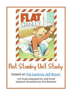 Flat Stanley Unit Study Lesson Plan Lapbook Printables FREE
