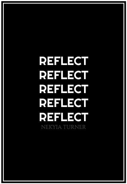 #75 reflect...