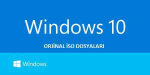 Windows 10 Tüm Sürümler İso Formatında İndir - Full Oyun Full Program Full Film İzle İndir