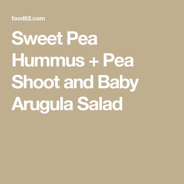 Sweet Pea Hummus + Pea Shoot and Baby Arugula Salad