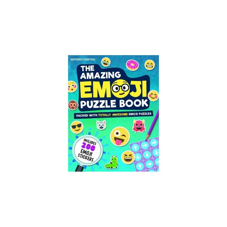 Amazing Emoji Puzzle Book : Packed With Totally Awesome Emoji Puzzles and 200 Emoji Stickers (Paperback)