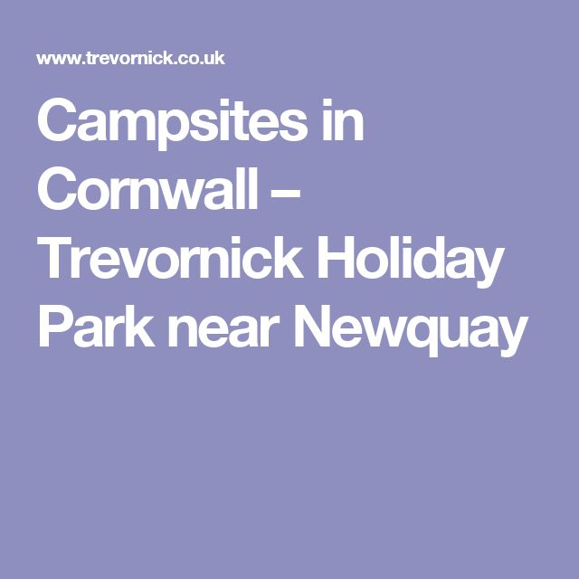 Campsites in Cornwall – Trevornick Holiday Park near Newquay