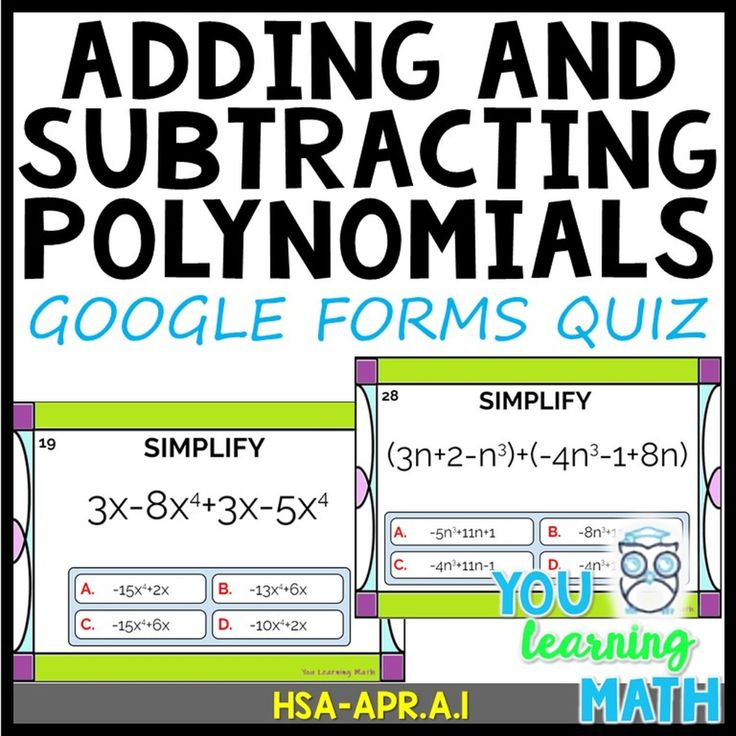 Adding and subtracting polynomials google forms quiz in