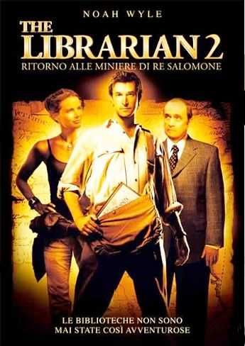 The Librarian 2 – Ritorno alle miniere di Re Salomone (2006) | CB01.UNO | FILM GRATIS HD STREAMING E DOWNLOAD ALTA DEFINIZIONE