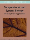 IU East Login Required-E-Book Handbook of Research on Computational and Systems Biology : Interdisciplinary Applications     Book Jacket  Authors:     Liu, Limin Angela Publication Information:     Hershey, PA : Medical Information Science Reference. 2011 Description:     eBook.  Subjects:     Computational biology     Systems biology Categories:     NATURE / Reference     SCIENCE / Life Sciences / Biology     SCIENCE / Life Sciences / General Related ISBNs:     9781609604912. 9781609604929.
