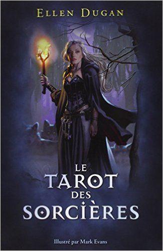 Amazon.fr - Tarot des Sorcières - Coffret 78 cartes - Ellen Dugan - Livres