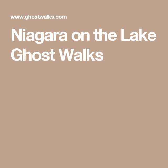 Niagara on the Lake Ghost Walks